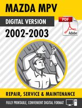 2002 - 2003 Mazda MPV Factory Repair Service Manual / Workshop Manual - $18.81