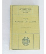 The Armies Of Labor – The Chronicles Of America Series - HC Book - $10.00