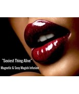 """SEXIEST THING ALIVE""""  INFUSION - Be sexy & very  wanted / MALE & FEMALE SERVICE - $89.99"""
