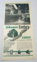 1960 Print Ad Johnson Century Fishing Reels Mankato,Minnesota - $10.33