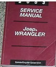 2003 Jeep Wrangler Service Shop Repair Manual Book Factory Dealership Mopar Jeep - $179.09