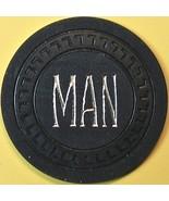 $25 Casino Chip. MAN(45 Club), Lodi, CA. Q15. - $35.00