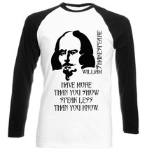 Shakespeare Have More Quote - New Cotton Black Sleeved Tshirt - $26.46