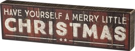 PBK Christmas Decor - Have Yourself A Merry Little Christmas Box Sign - $15.79