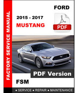 FORD MUSTANG 2015 2016 2017 FACTORY SERVICE REPAIR WORKSHOP MAINTENANCE ... - $14.95