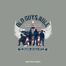 New OLD GUYS RULE T SHIRT  IF YOU LOVE YOUR FREEDOM THANK AND OLD GUY - £16.71 GBP