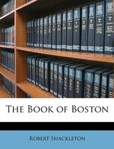 The Book of Boston Shackleton, Robert - $31.99