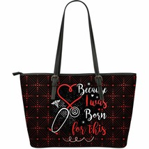 Nurses Because I Was Born For This Nure Nursing Large Tote Bag - $54.95