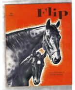BOOK -- FLIP, Story and Pictures by Wesley Dennis, 8th. Printing (1975) - $5.50
