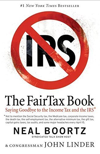 The FairTax Book [Aug 02, 2005] Neal Boortz and John Linder