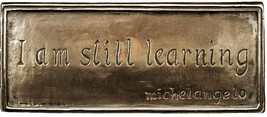 Wild Goose Studio I Am Still Learning H Plaque Michelangelo Quote Resin ... - $58.25