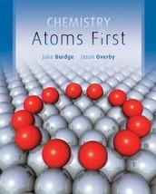 Loose Leaf Version for Chemistry: Atoms First [Loose Leaf] Burdge, Julia... - $22.10
