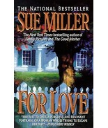 For Love By Sue Miller - $4.40