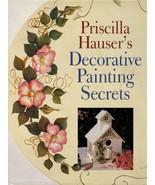 Tole Priscilla Hauser's Decorative Painting Secrets HC DJ 1st Ed. Book New - $13.99