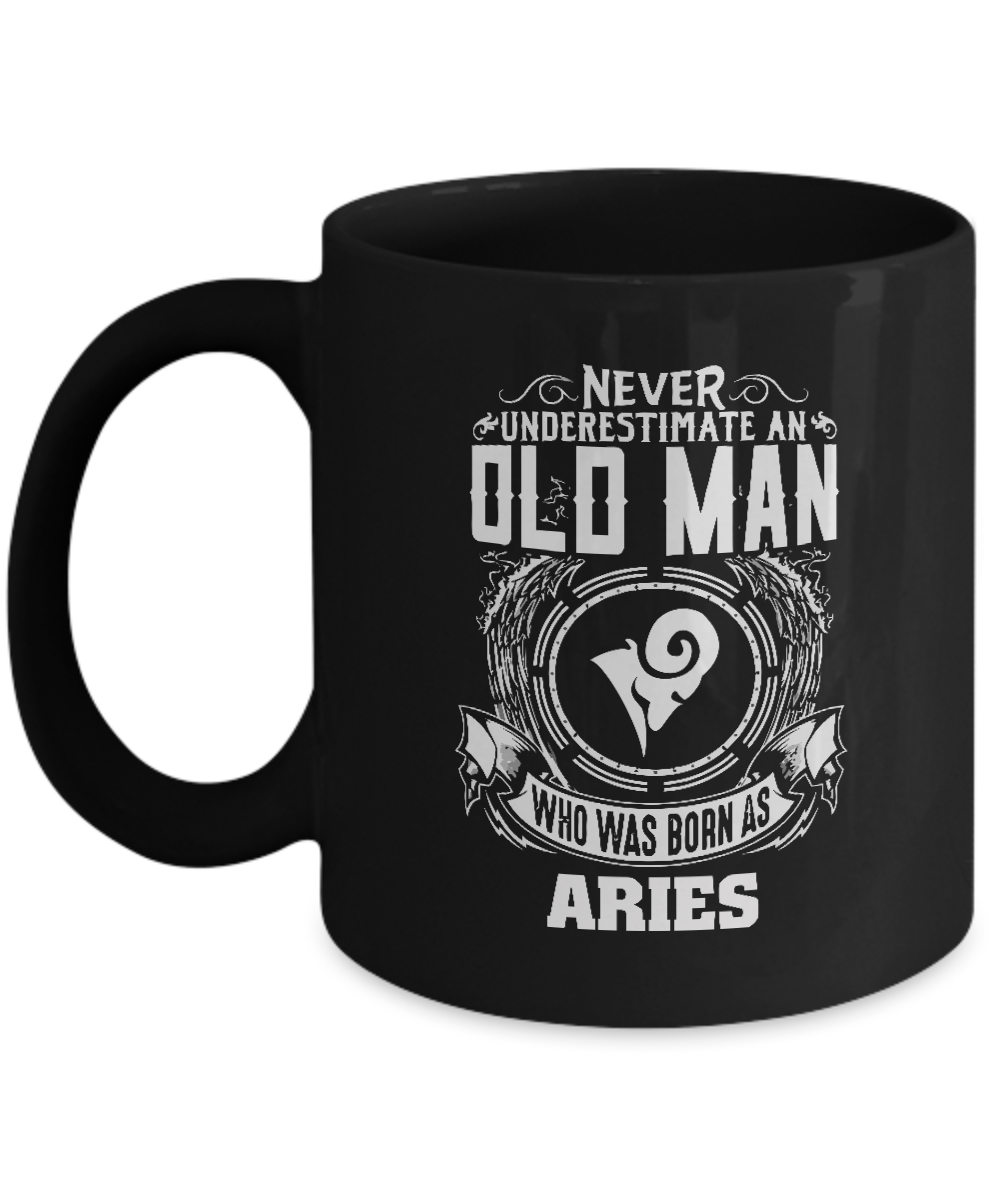 Personalized Mug For Men - Never Underestimate An Old Man Who Was Born As ARIES