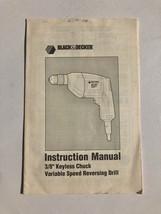 """Black & Decker Instruction Manual 3/8"""" Keyless Chuck Variable Speed Drill - $19.75"""