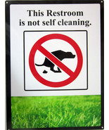 Self Cleaning Restroom Pick Up After Dog Animal Humor Pet Metal Sign - $18.95