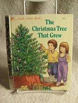 Children's Little Golden Book THE CHRISTMAS TREE THAT GREW COPYRIGHT 198... - $13.25