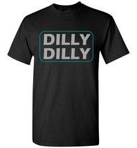Dilly Dilly A True Friend Drinkking T-Shirt - $8.90+