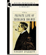 The Private Life of Sherlock Holmes By Vincent Starrett ~ PB 1993 - $6.99