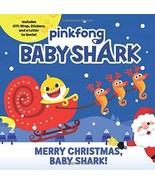 Baby Shark: Merry Christmas, Baby Shark! [Paperback] Pinkfong - $6.68