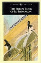 The Pillow Book of Sei Shonagon (The Penguin classics) Shonagon, Sei and... - $4.70