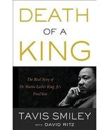 Death of a King: The Real Story of Dr. Martin Luther King Jr.'s Final Ye... - $3.94