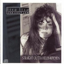 Straight Outta Hell's Kitchen [Audio CD] Lisa Lisa & Cult Jam - $9.99