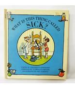 Niños Vintage Libro What Is This Thing Llamada Enfermo Tapa Dura 1971 In... - $4.92