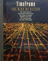 The Rise of Cities (TimeFrame) Time-Life Books - $1.77