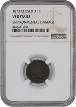 1873 1c NGC VF Details - Environmental Damage BN (Closed 3) - Indian Cent - $92.15