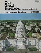 Our Great Heritage from the beginning Vol. 12 New Hopes and Questions [H... - $3.99