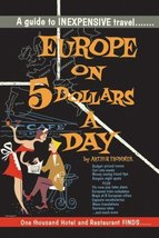 Europe on 5 Dollars a Day (Reproduction of Original Printing) [Paperback] [Jan 0
