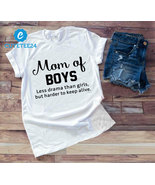 Mom Of Boys Less Drama Than Girls T-shirt, Funny Mother's Day T-shirt Fo... - $21.99+