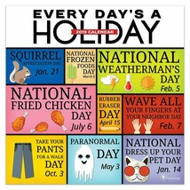 2019 Every Day's A Holiday  Wall Calendar - $12.19