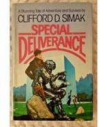 CLIFFORD D SIMAK: SPECIAL DELEVERANCE: HB w/JACKET: BOOK CLUB ED c. 1982 - $10.00