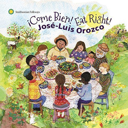 Primary image for Come Bien Eat Right by Jos-Luis Orozco 2015 Smithsonian Folkways CD
