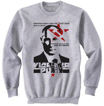 Vladimir Putin Soviet Union Quote - New Cotton Grey Sweatshirt - $33.25