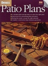 Ortho's Patio Plans (Ortho's All About Home Improvement) Ortho Books - $6.88