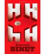 HHhH: A Novel Binet, Laurent and Taylor, Sam - $24.25
