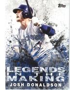2018 Topps Legends in the Making #LTM-JD Josh Donaldson NM-MT Blue Jays - $0.99