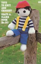Toys to Knit And Crochet 7 Designs Coats & Clark Crochet Pattern/Instruc... - $8.97