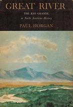 Great River: The Rio Grande in North American History (2-vol. set) [Hardcover] H