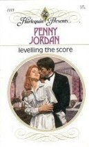 Levelling the Score (Harlequin Presents, No 1113) Penny Jordan