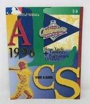 1996 League Championship Series MLB Program New York Yankees & Baltimore... - $11.76