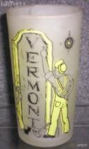 1960'S RETRO HAZEL ATLAS--FROSTED SOUVENIR GLASS VERMONT - $14.95