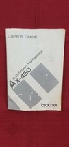 Brother AX-450 Manual User's Guide Typewriter Instruction Book Booklet - $13.71