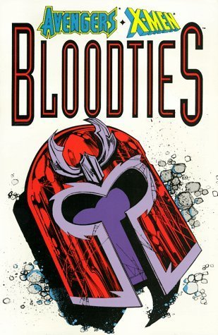 Avengers/X-men: Bloodties [Apr 01, 1995] Macchio, Ralph; Idelson, Matt and Gruen