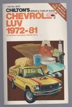 Chilton's Auto Manual for Chevrolet Luv 1972-81 Truck - $12.82