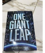One Giant Leap by Heather Kaczynski Hardcover Novel - $10.36